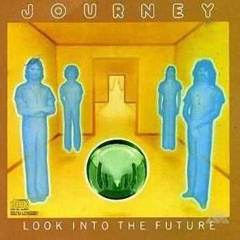 Journey - Look Into The Future (1976)