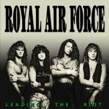 Royal Air Force - Leading The Riot (1989)