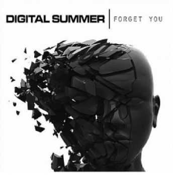 Digital Summer - Forget You (Single) (2012)