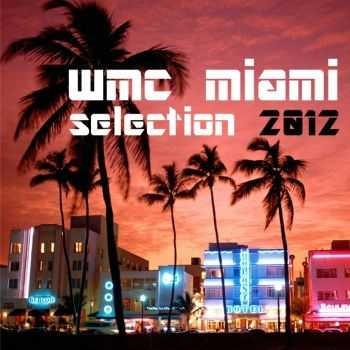 VA - Wmc Miami Selection 2012