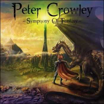 Peter Crowley Fantasy Dream  - Symphony Of Fantasy  (2012)