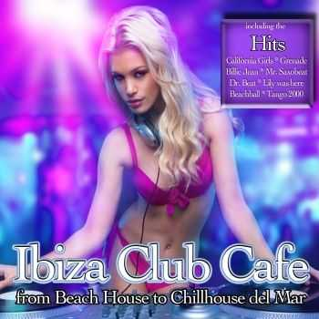 VA - Ibiza Club Cafe (2011)