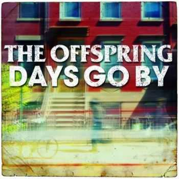 The Offspring - Days Go By [Single] (2012)