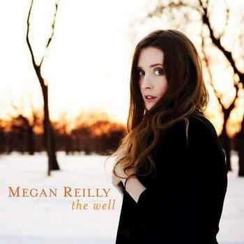 Megan Reilly - The Well (2012)