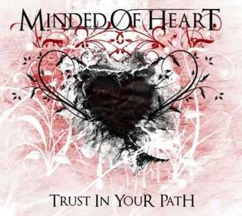 Minded Of Heart - Trust In Your Path (2011)