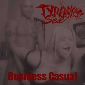 Tyrannosaurus Sex - Business Casual (Demo) (2011)