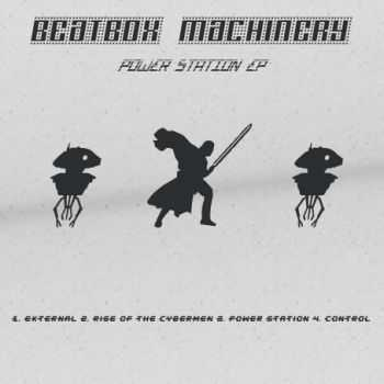 Beatbox Machinery - Power Station (EP) (2012)