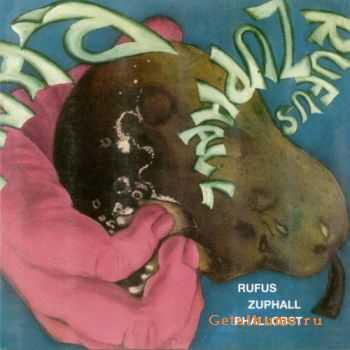 Rufus Zuphall - Phallobst (1971)