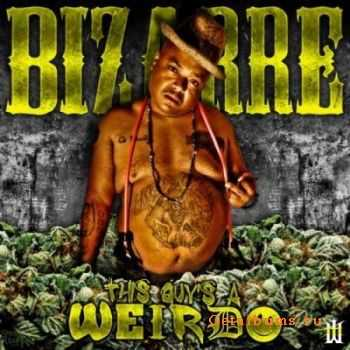 Bizarre (ex-D12) - This Guys A Weirdo (2012)