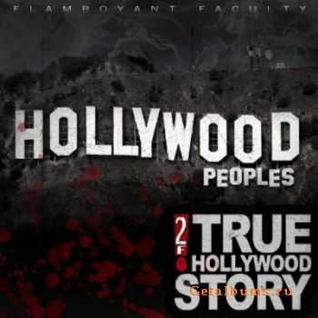 Hollywood Peoples - True Hollywood Story (2012)