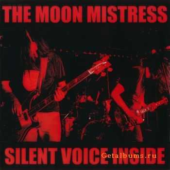 The Moon Mistress - Silent Voice Inside (2012)