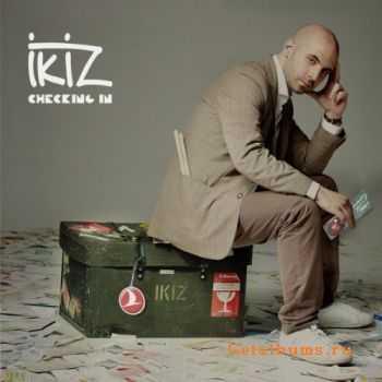 Ikiz - Checking In (2012)