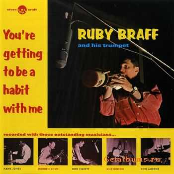 Ruby Braff - You're Getting To Be A Habit With Me (1961)
