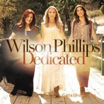 Wilson Phillips - Dedicated (2012)
