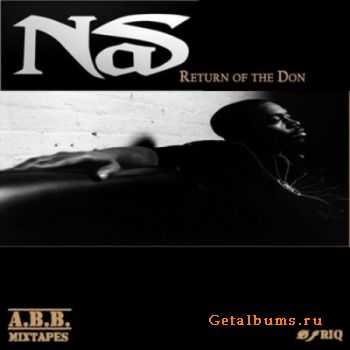 Nas - Return Of The Don (2012)