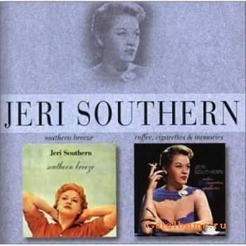 Jeri Southern - Southern Breeze / Coffee, Cigarettes & Memories (1998)