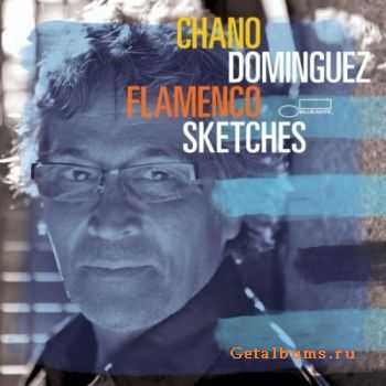 Chano Dominguez - Flamenco Sketches (2012)