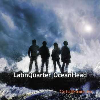 Latin Quarter - Ocean Head (2012)
