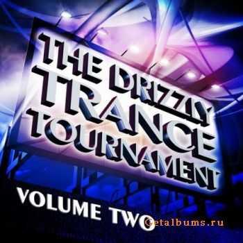 VA - The Drizzly Trance Tournament Vol.2 (The Formula Of Progressive And Melodic Trance) (2012)