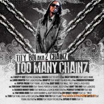 2 Chainz - Too Many Chainz (2012)