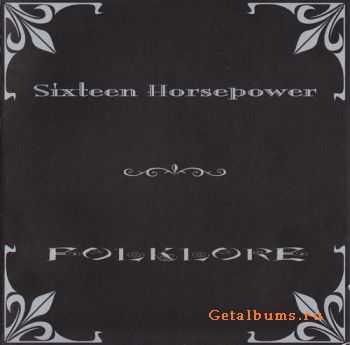 Sixteen Horsepower - Folklore (2002)