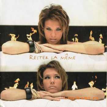 Lorie - Rester La Meme (2005)