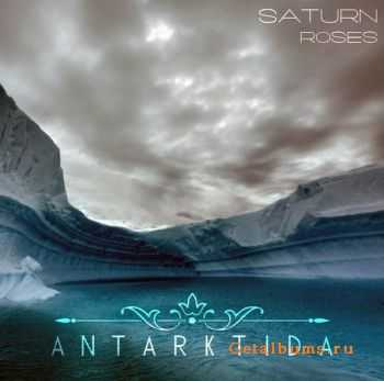 Saturn Roses - Antarktida [Single] (2012)