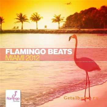 VA - Flamingo Beats Miami 2012 (2012)