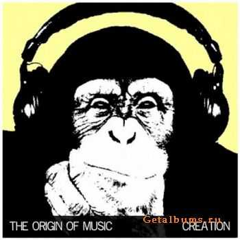 VA - The Origin Of Music: Creation (2012)