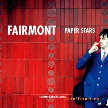 Fairmont - Paper Stars (2012)