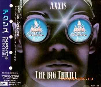 Axxis - The Big Thrill {Japanese Edition} (1993)
