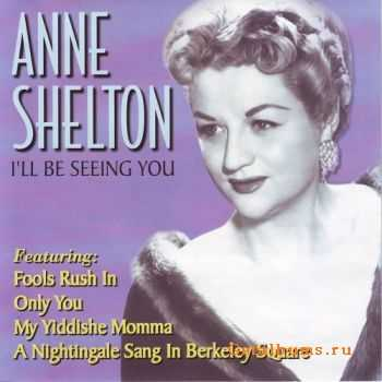 Anne Shelton - I'll Be Seeing You (2001)