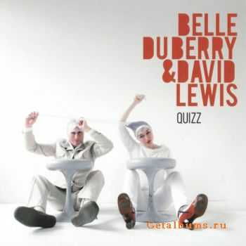 Belle du Berry & David Lewis - Quizz (2009) FLAC
