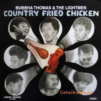 Bubbha Thomas & The Lightmen - Country Fried Chicken (1975)