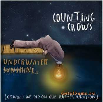 Counting Crows � Underwater Sunshine (Or What We Did on Our Summer Vacation) (2012)