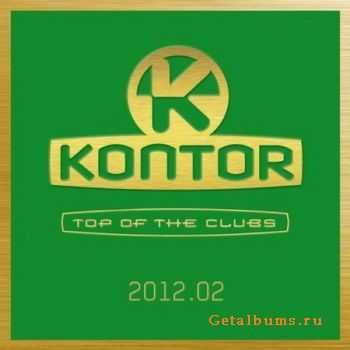 VA - Kontor Top Of The Clubs 2012.02 (2012)