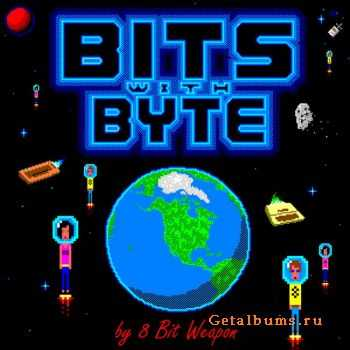 8 Bit Weapon - Bits With Byte (2012)