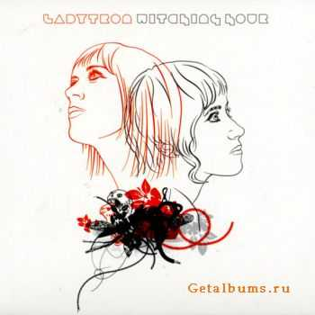 Ladytron - Witching Hour [European Reissue] (2007)