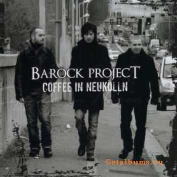 Barock Project - Coffee In Neukolln (2012)