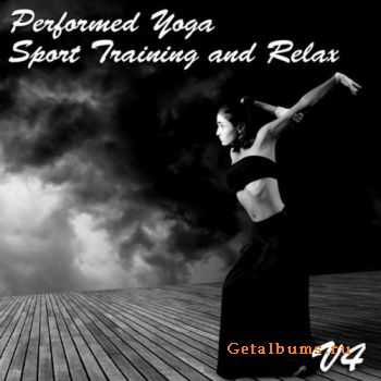 VA - Performed Yoga Sport Training And Relax Vol. 4 (2012)