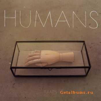 Humans - Traps EP (2012)