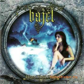 Bajel - Heavy Metal Opera (2008) (Lossless) + MP3