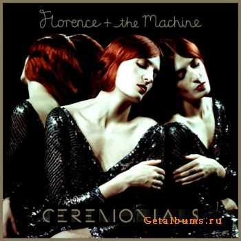 Florence And The Machine - Ceremonials [2CD Deluxe Edition] (2011) FLAC