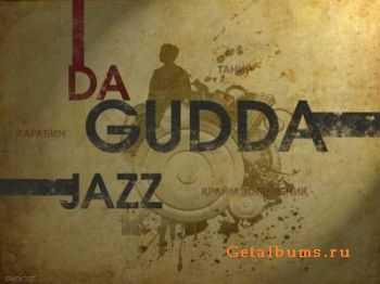 Da Gudda Jazz - ���� (Jamal & Ganja prod.)