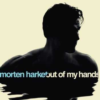 Morten Harket - Out of My Hands, 2012