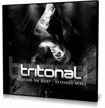 Tritonal - Piercing The Quiet (Extended Mixes) (2012)