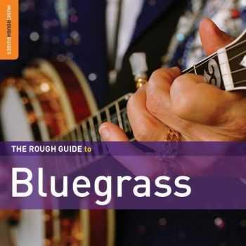VA - The Rough Guide to Bluegrass (2012)
