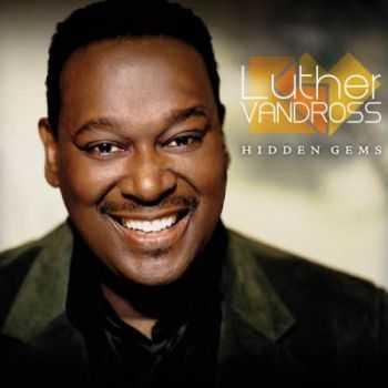 Luther Vandross - Hidden Gems (2012)