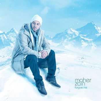 Maher Zain � Forgive Me (2012)