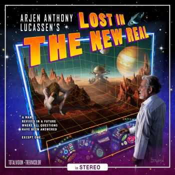 Arjen Anthony Lucassen - Lost In The New Real (2012)